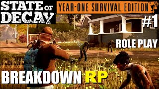 ☣ State of Decay Year-One Survival Edition BREAKDOWN #1 Rôle-play Narratif [FR HD]