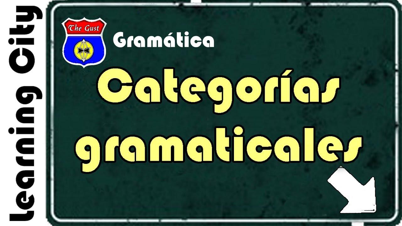 Categorías Gramaticales Youtube
