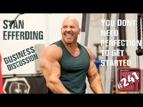 Stan Efferding – You Don't Have to Be Perfect to Get Started | Business | Mark Bell's PowerCast #241