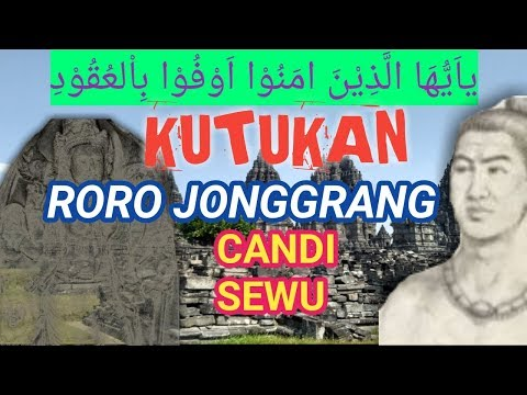 KUTUKAN RORO JONGGRANG CANDI SEWU