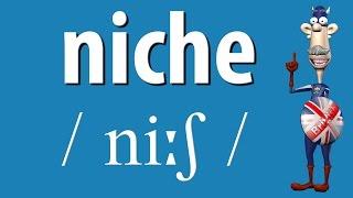 How to Say Niche | British English Pronunciation