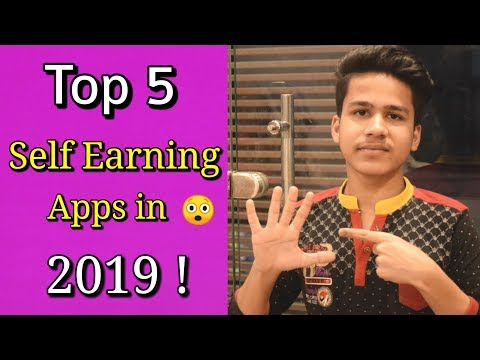 Top 5 Self Earning apps to Earn Paytm Cash and Make Money Online in 2019 ! Real and Trusted apps