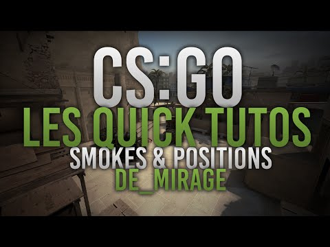 (HD205) [CS:GO - Guide] Tuto #1 : Mirage Smokes & Positions (FR) Ptiwiki