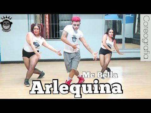 Arlequina - MC Bella  COREOGRAFIA