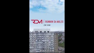Runnin Da Miles: Concept Trailer (Official)
