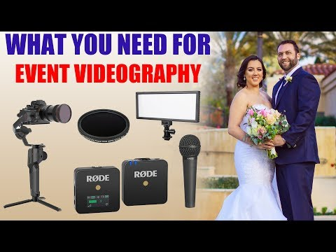 What Equipment & Video Gear You Need For Event Videography [ Filming A Wedding, Quince, Sweet 16 ]