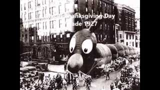 A Thanksgiving Day Parade Pictorial History, the 1920s and 1930s