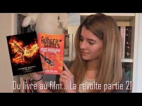 Du livre au film Hunger Games La révolte partie 2 streaming vf