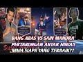 SAIN MANDRA VS BANG ABAS!! NINJA SIAPA YANG TERBAIK/MOBILE LEGEND