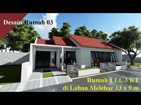 Desain Rumah 03 Rumah 1 Lantai 3 KT di Lahan Melebar 13 x 9 m