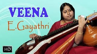 Veena - Classical Instrumental - Rama Rama - E.Gayathri