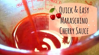 Quick & Easy Maraschino Cherry Sauce