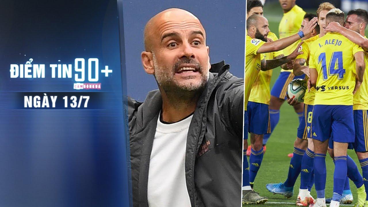 Điểm tin 90+ ngày 13/7 | Man City thoát án cấm dự UCL 2 năm; La Liga 2020/21 đón tân binh đầu tiên