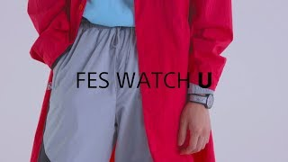 FES Watch U | Sony's Fashion Entertainments