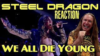 Vocal Coach Reacts To Steel Dragon | We  All Die Young | Ken Tamplin