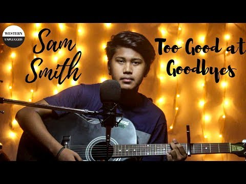Sam Smith - Too Good At Goodbyes (Guitar Cover by Western Unplugged)
