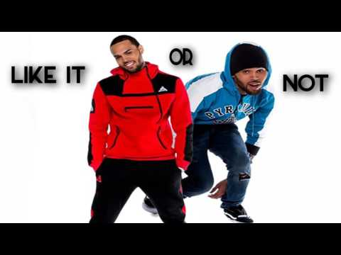 Chris Brown - Like It Or Not (prod. by Mustard)