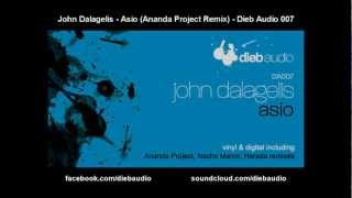 John Dalagelis - Asio (Ananda Project Remix) - Dieb Audio 007