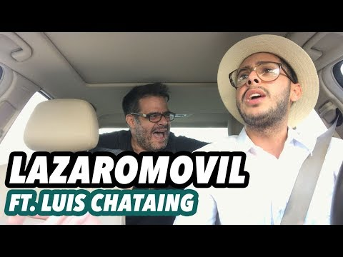 LÁZARO MÓVIL Ft. Luis Chataing   Isradecorcho