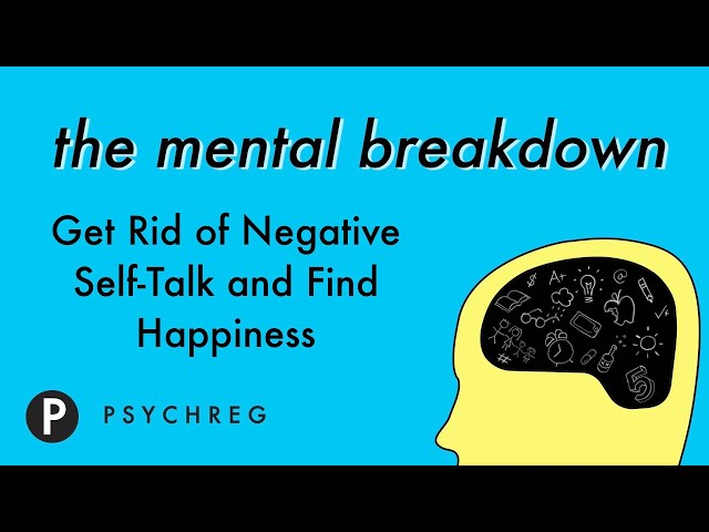 Get Rid of Negative Self Talk and Find Happiness