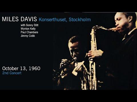 Miles Davis- October 13, 1960 Konserthuset, Stockholm [2nd concert]
