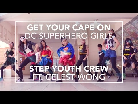 DC Superhero Girls | STEP Youth Crew ft. Celest Wong