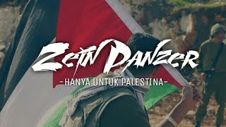 Video Zein Panzer - Hanya Untuk Palestina (Official Ampaseblas)  #SaveAlAqsa #FreePalestine download MP3, 3GP, MP4, WEBM, AVI, FLV November 2017