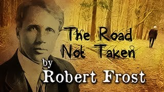 The Road Not Taken by Robert Frost - Poetry Reading