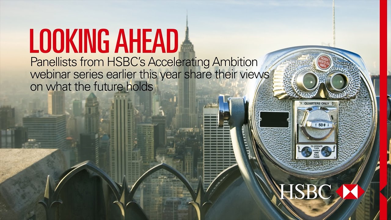 Looking Ahead - Global Trends | HSBC US Commercial Banking