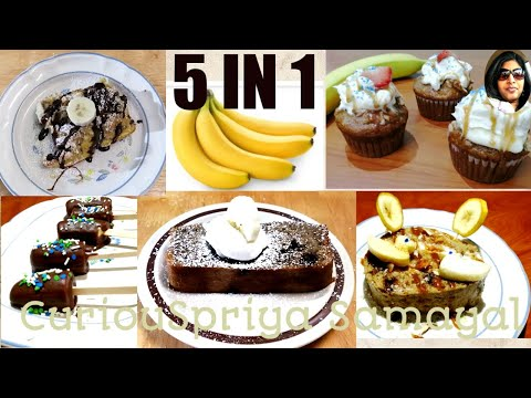 5 in 1 Banana recipes-Simple and easy | Curiouspriya samayal