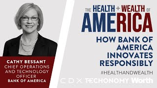 Cathy Bessant on How Bank of America Innovates Responsibly (Health+Wealth)