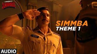 Full Song:  Simmba Theme 1 | Ranveer Singh, Sara Ali Khan | Tanishk Bagchi
