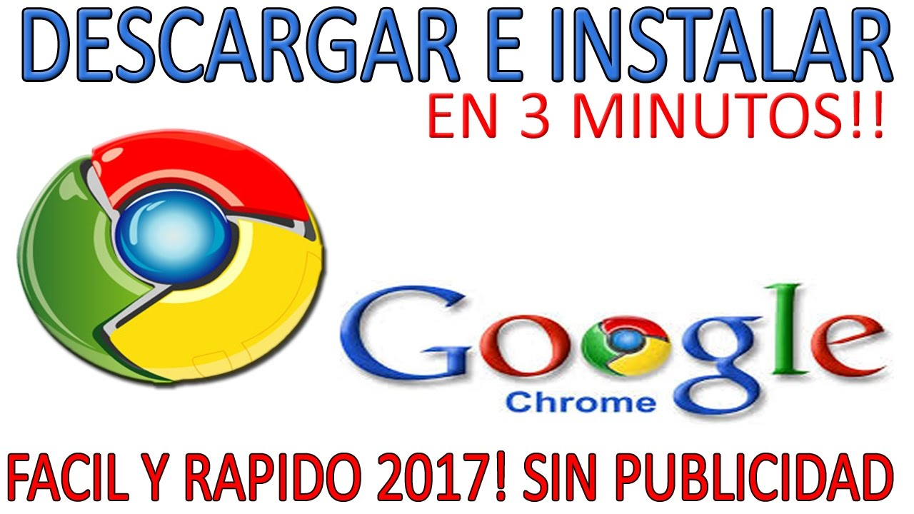 Descargar GOOGLE CHROME – WINDOWS y MAC