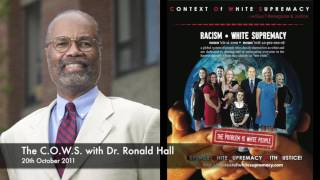 The C.O.W.S. with Dr.Ronald Hall