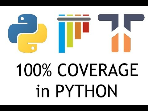 100 Percent Test Coverage In Python