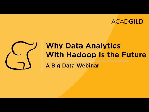 Why Data Analytics with Hadoop is the Future | Big Data Webinar