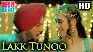 Lakk Tunoo - Official Full Song - Hazel Keech - Heer And Hero (2013) - Miss Pooja