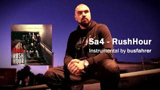 Sa4 - Rush Hour (Instrumental - prod. by Busfahrer)