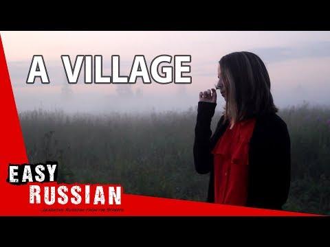 Tiếng Nga bài 11: Một ngôi làng yên bình của nước Nga