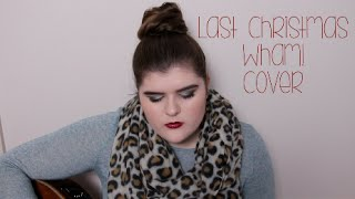 Last Christmas - WHAM!/Taylor Swift Cover ❄ Claudia Norris