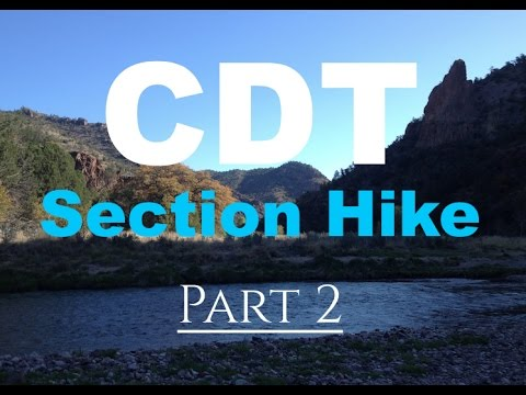 CDT Section Hike - Part 2 (Silver City, NM to Doc Campbell's)
