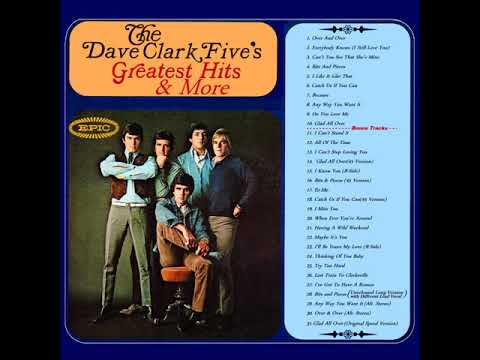 THE DAVE CLARK FIVE GREATEST HITS Full Album & Bonus Tracks Stereo 1966 18. Catch Us If You Can