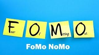 How to Avoid FoMo!