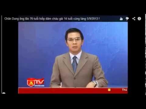 Chân Dung ông lão 76 tuổi hiếp dâm cháu gái 14 tuổi cùng làng 592013 !