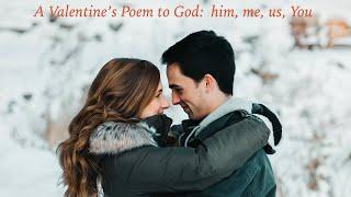 A Valentine's Poem to God
