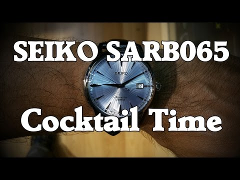 "Seiko SARB065 ""Cocktail Time"" Review and Measurements"