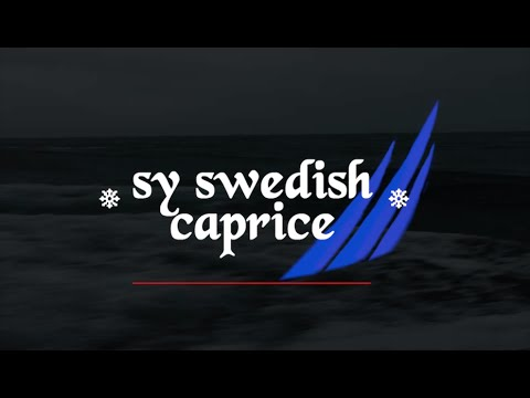 Adventure Of A Lifetime | SY Swedish Caprice 2010 - 2015