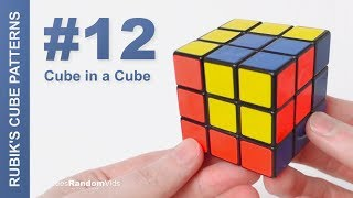How to make Rubik's Cube Patterns #12: Cube in a Cube