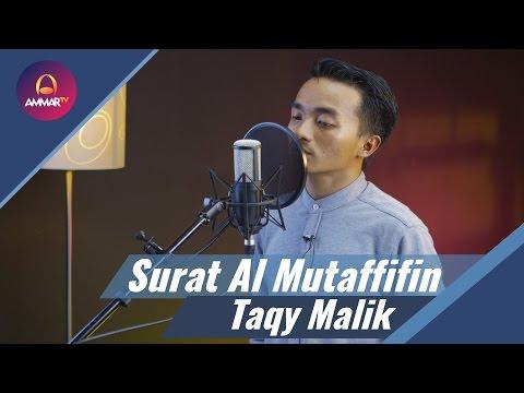 Taqy Malik - Surat Al Mutaffifin