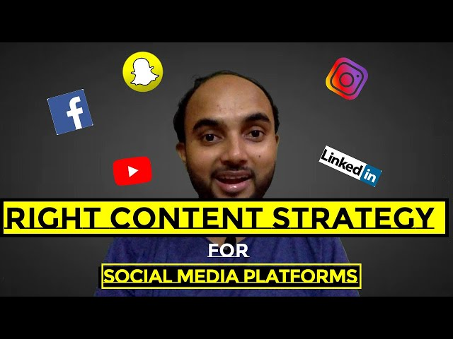 What is the Right Content Strategy  For Different Social Media Platforms For Brand Building